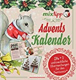 mixtipp: Adventskalender (Kochen mit dem Thermomix)